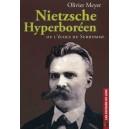 Nietzsche Hyperboréen ou l'école du surhomme