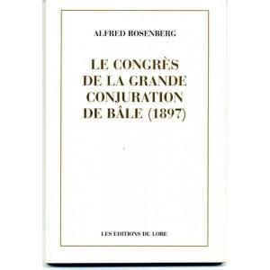 Le Congrès de la Grande Conjuration de Bâle (1897)