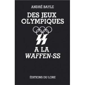 Des Jeux Olympiques à la Waffen-SS