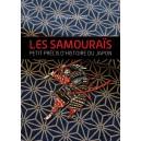 Les Samouraïs : Petit précis d'histoire du Japon