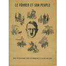 Le Führer et son peuple : Adolf Hitler dans tous les domaines de la vie publique