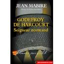 Godefroy de Harcourt, Seigneur normand