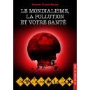 Le mondialisme, la pollution et votre santé
