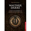 Walther Darré, le Blut und Boden et l'écologie hitlérienne