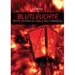 Blutleuchte : Petite histoire du Cercle des Cosmiques