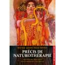 Précis de Naturothérapie : lettres de noblesse de la médecine naturelle