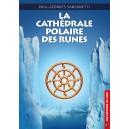 La Cathédrale polaire des Runes