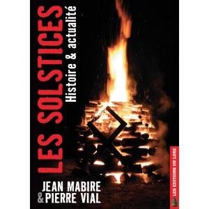 Les Solstices, histoire et actualité (éd. de luxe)