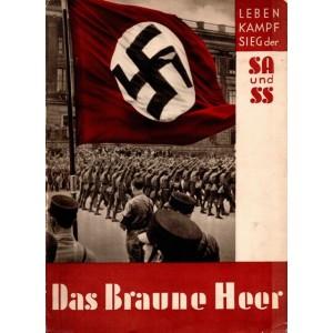 Das braune Heer : Leben, Kampf, Sieg der SA und SS