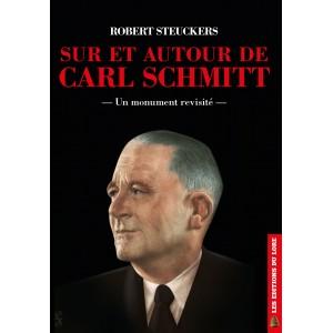 Sur et autour de Carl Schmitt : un monument revisité